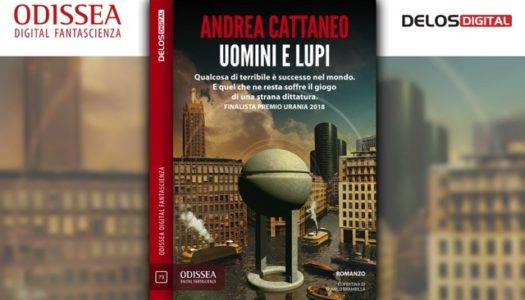 "Disponibile in formato ebook ""Uomini e lupi"", l'ultimo romanzo di Andrea Cattaneo"